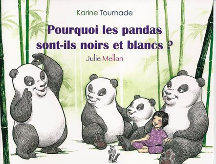 Pourquoi les pandas sont-ils noirs et blancs ?